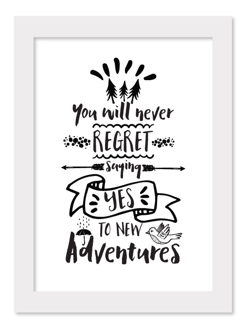 SAY YES TO NEW ADVENTURES Little Rocket Design amp Illustration